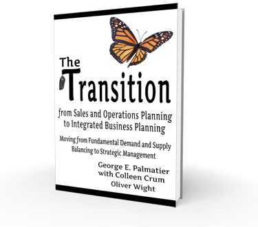 Transition from Sales and Operations Planning to Integrated Business Planning Book
