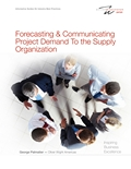Forecasting & Communicating Project Demand to the Supply Organization